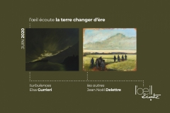 « L'Oeil Ecoute la terre changer d'ère » from 7th June to 5th July 2020